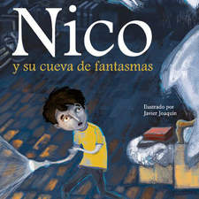 Nico and his ghost cave. Publisher: Atlántida.