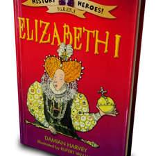 Watts, Queen Elizabeth I, History Heroes