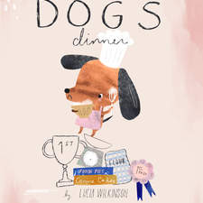 Dog's Dinner by Lucia Wilkinson