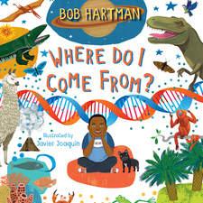 Where Do I Come From? by Bob Hartman © 2020 Lion Hudson Ltd.