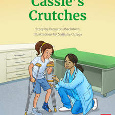 Cassie's Crutches, a book for Cengage, 2020.