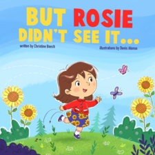 But Rosie didn't see it by Christine Beech