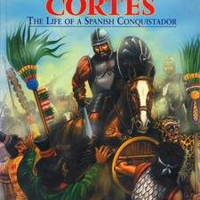 HERNAN CORTES THE LIFE OF A SPANISH CONQUISTADOR ILLUSTRATED BY JIM ELDRIDGE