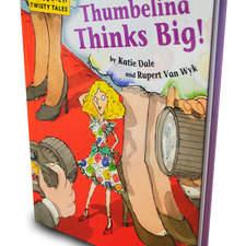 Watts, Hopscotch Twisty Tales, Thumbelina Thinks Big