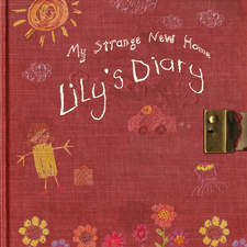 My Strange New Home - Lily's Diary