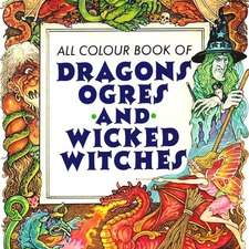 Dragons, ogres, witches and fairies