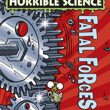 cover illustration for Horrible Science New Edition title Fatal Forces