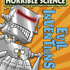 cover illustration for Horrible Science Evil Inventions published by Scholastic
