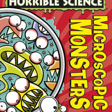 cover illustration for Horrible Science New Edition Microscopic Monsters